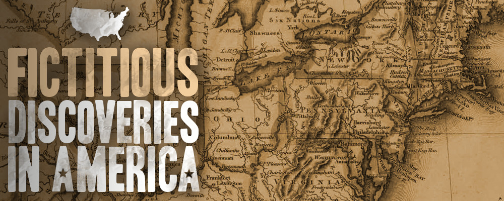 Fictitious Discoveries in America