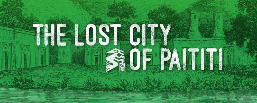 The Lost City of Paititi