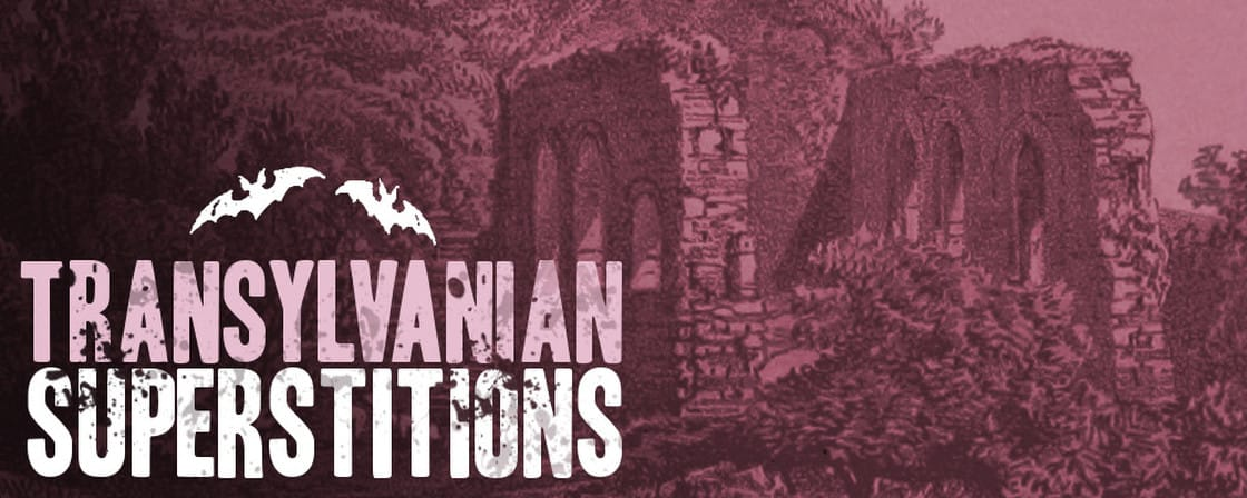 Transylvanian Superstitions