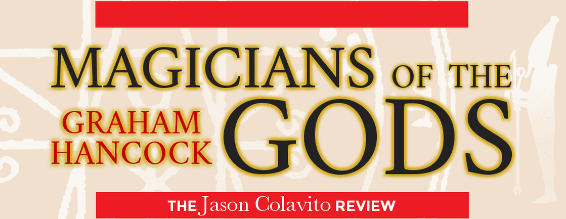 Magicians of the gods review jason colavito 528 pages thomas dunne us 2799 print 1499 ebook coronet uk 2000 print fandeluxe Images